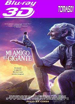 Mi amigo el gigante (2016) 3D Full HOU