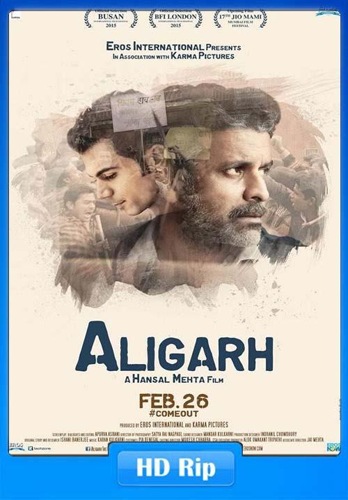 Aligarh 2016 Hindi 720p ESub HDRip x264 | 400MB 480p | 200MB HEVC Poster