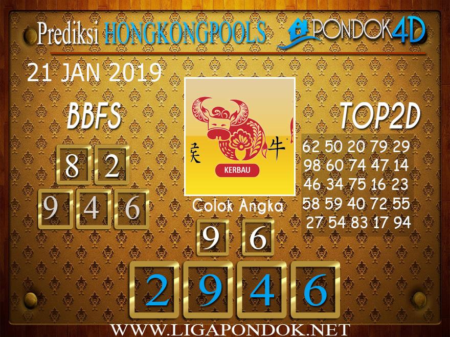 Prediksi Togel HONGKONG PONDOK4D 21 JANUARI 2019