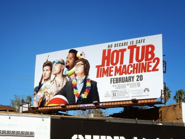 Hot Tub Time Machine 2 movie billboard