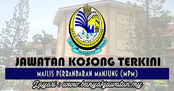 Jawatan Kosong 2017diMajlis Perbandaran Manjung www.banyakjawatan.my