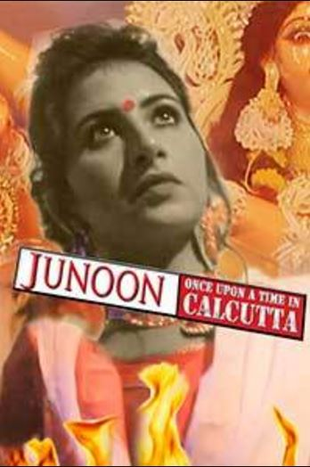 Junoon-Once Upon A Time in Calcutta Movie Download