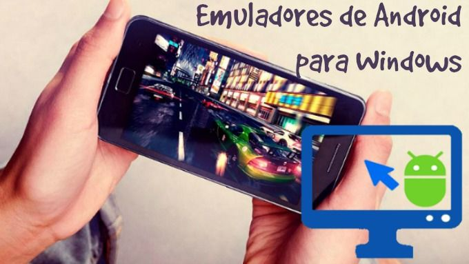 programas para emular android en windows