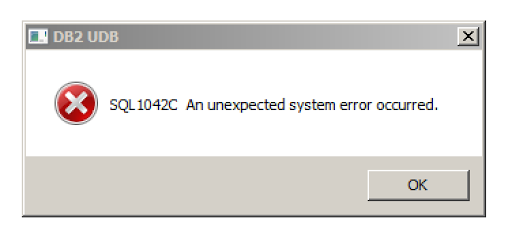 DB2 on Windows - SQL1042C An unexpected system error occurred