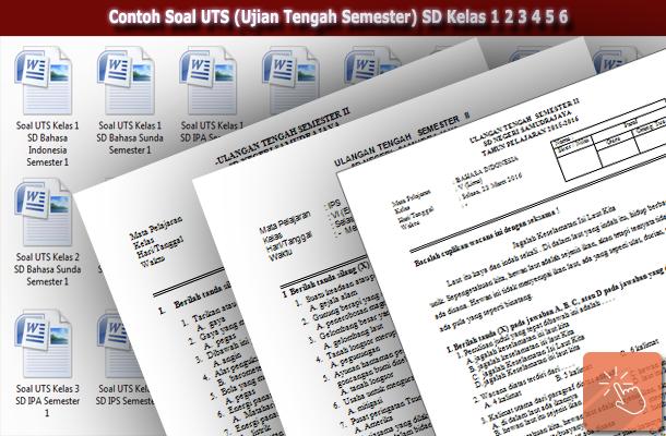 Contoh Soal UTS (Ujian Tengah Semester) SD Kelas 1 2 3 4 5 6
