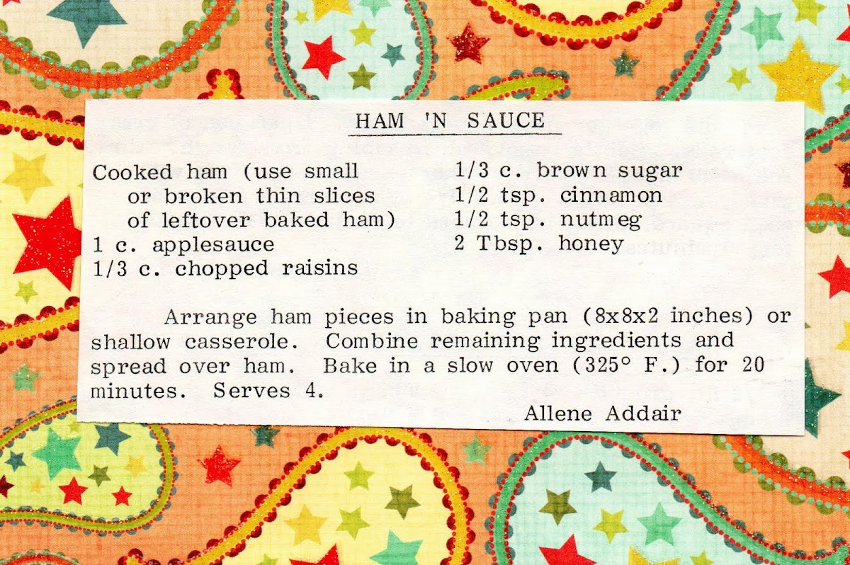 Ham 'N Sauce (quick recipe)
