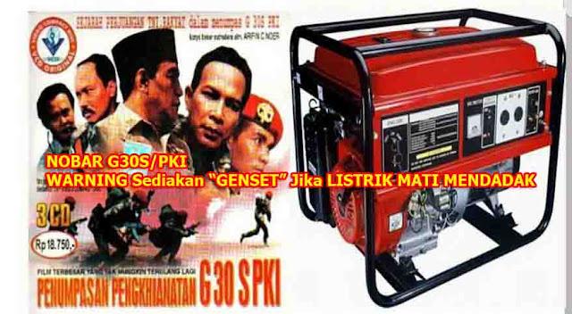 """Nobar Film G30S/PKI, Netizen Ingatkan Sediakan """"GENSET"""" Jika ada yang Ngamuk"""