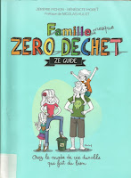 livre ZD famille presque zéro déchet poubelles recyclage compost tupperware vrac sacs tissu