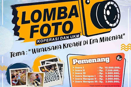 Lomba Foto Kementerian Koperasi & UKM 2019 Umum Gratis