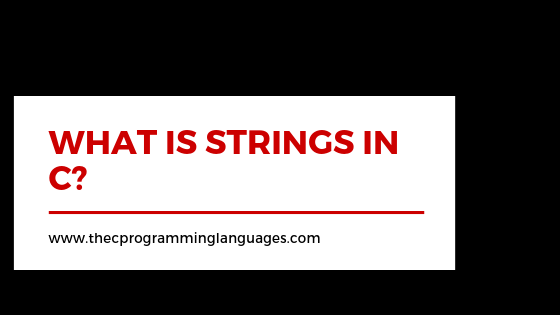 Strings in C