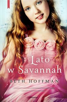 Lato w Savannah - Beth Hoffman