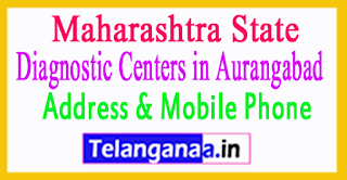 Diagnostic Centers in Aurangabad In Maharashtra