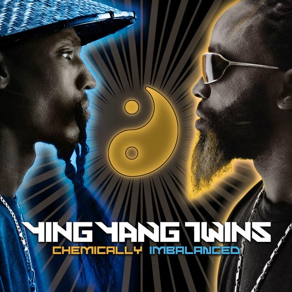 Ying Yang Twins - Chemically Imbalanced Cover