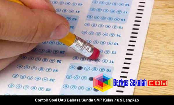 Download Contoh Soal UAS Bahasa Sunda SMP Kelas 7 8 9 Lengkap di Berkas Sekolah