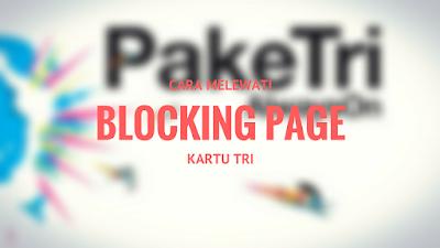 Tutorial Melewati BLOCKING PAGE Kartu Tri 1
