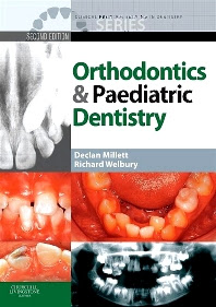 Clinical Problem Solving in Dentistry: Orthodontics and Pediatric Dentistry