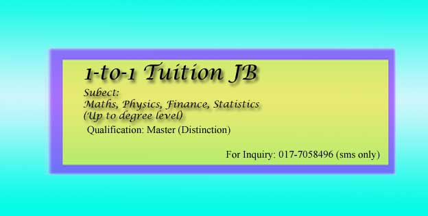 A-level Maths and Physics Home Tuition Johor Bahru