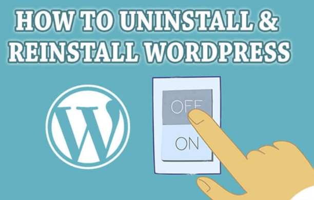 How to Uninstall and Reinstall Wordpress 2018