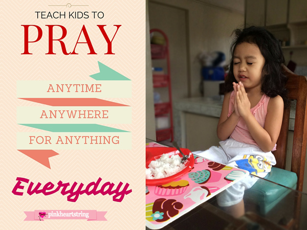 Teach Your Kids to Pray Anytime, Anywhere