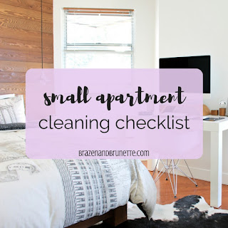Small apartment cleaning checklist. One bedroom apartment cleaning checklist. How to clean your apartment. What to clean in your apartment. Spring cleaning checklist. What to clean in your apartment daily. What to clean in your apartment weekly. What to clean in your apartment bi-weekly. How to clean in your apartment monthly. What to clean in your apartment seasonly. How to clean your apartment. | brazenandbrunette.com