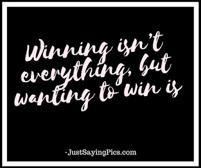 inspiring quotes Winning isn't everything, but wanting to win is