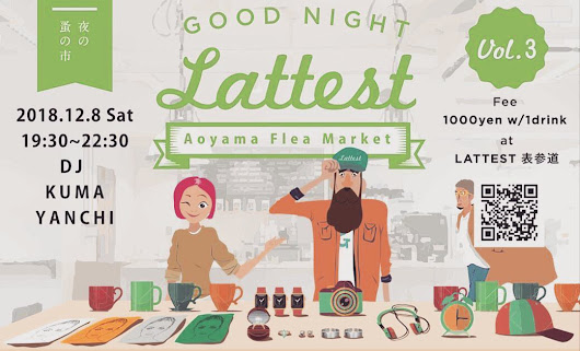 12/8(SAT) GOOD NIGHT LATTEST