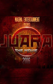 Juara The Movie ( 2016 )
