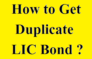 How-To-Get-Duplicate-LIC-Bond?