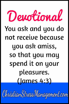 Devotional: You ask and you do not receive