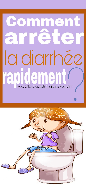 Comment arrêter la diarrhée rapidement ?