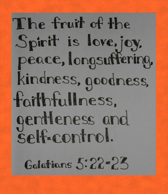 Scripture Writing, Galatians 5:22-23, The Fruit of the Spirit