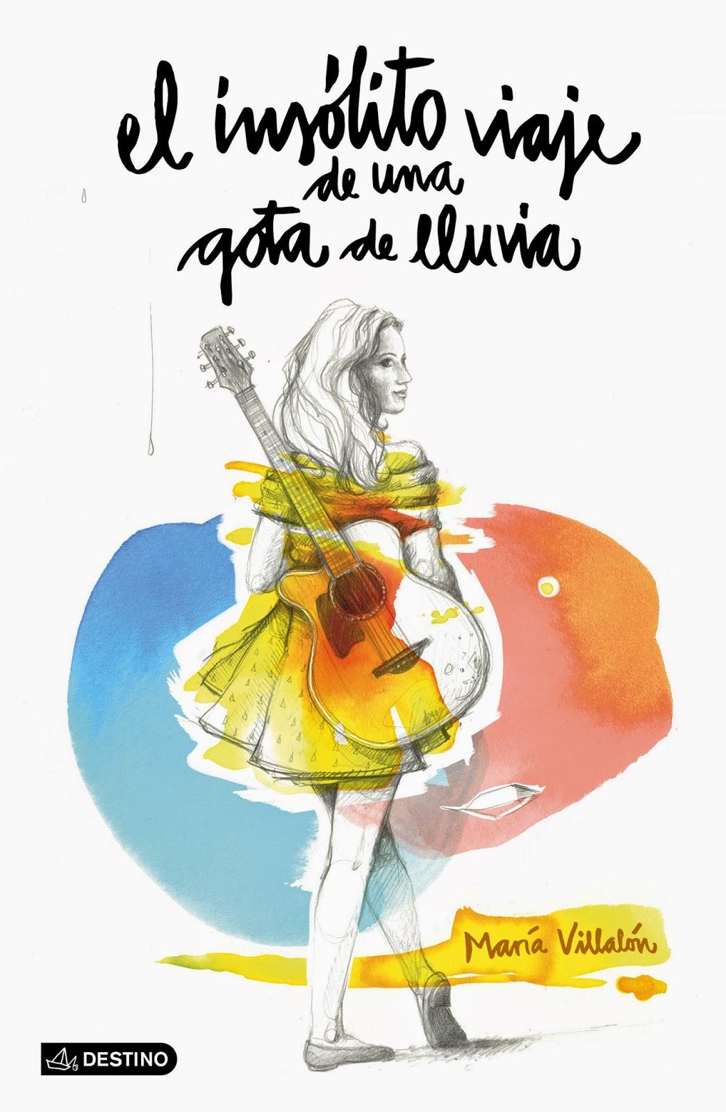 Reseña: El insólito viaje de una gota de lluvia, de Maria Villalón