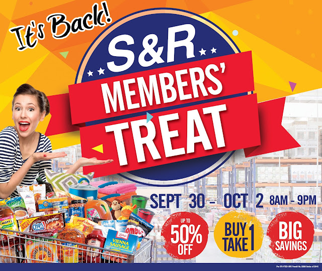 s&r members' treat | 50% discounts and buy 1, take 1 offers