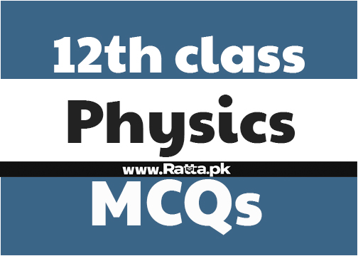 2nd year Physics Important MCQs Solved