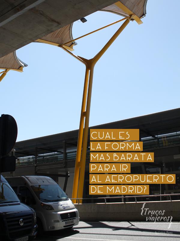Como ir al aeropuerto de Madrid Barajas Adolfo Suarez
