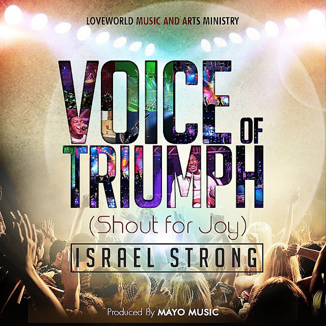 Music: Israel Strong – Voice Of Triumph