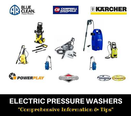 "Electric Pressure Washers ""Comprehensive Information & Tips"""