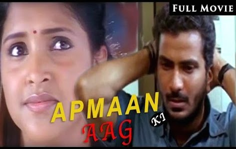 Apman Ki Aag 2011 Hindi Dubbed Movie Download