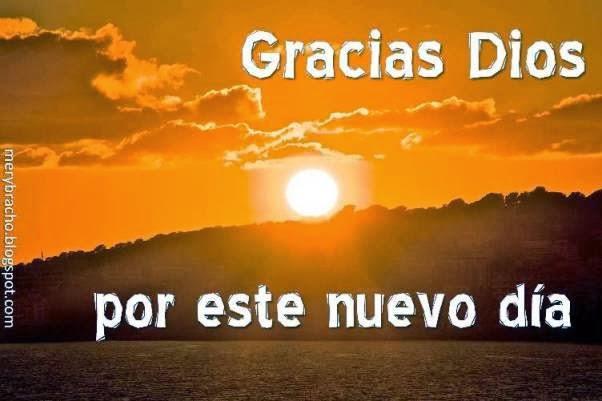 Imagenes Y Frases Nuevas Gracias Dios Por Este Nuevo Dia