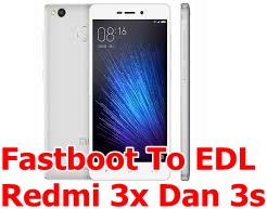 Redmi 3x Fastboot To EDL Mode