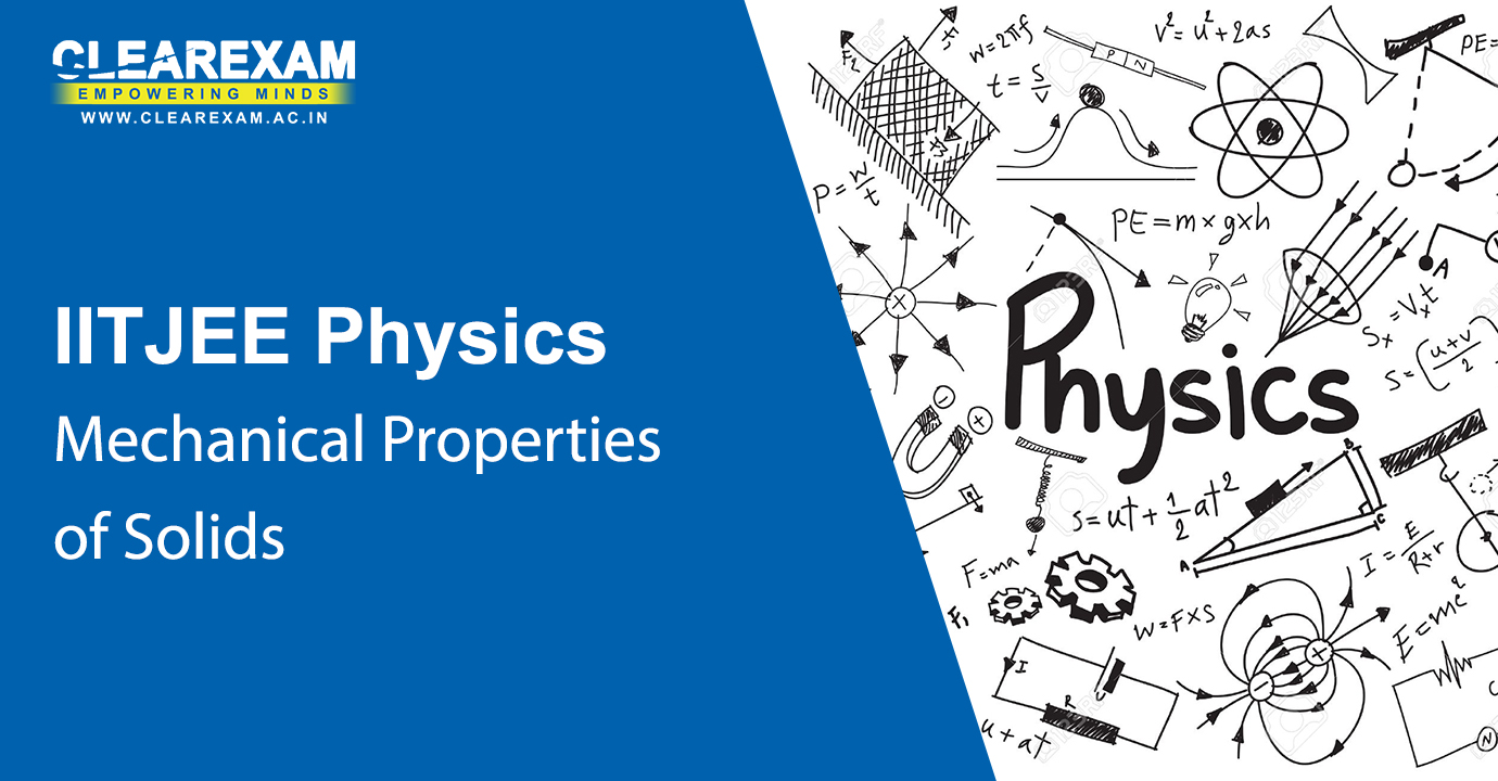 NEET Physics Mechanical Properties of Solids