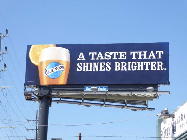Blue Moon shines brighter billboard