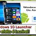Windows 10 Launcher  O efeito e incrível!