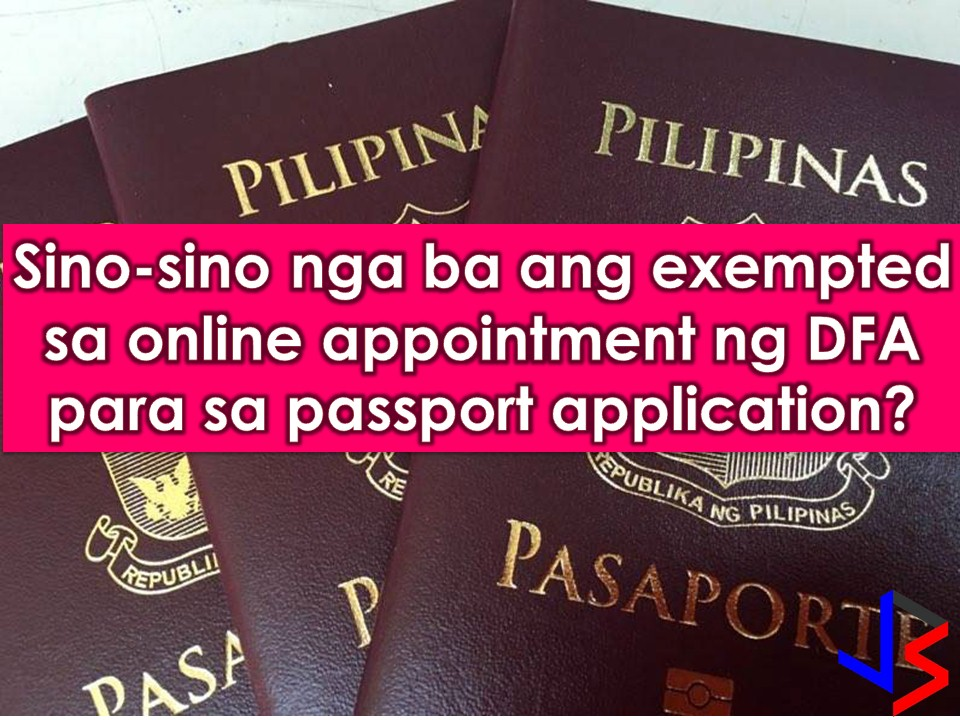 Hundreds or even thousands of Filipinos want to have a passport. But getting an online appointment is one of the hardest parts because of limited slots and when you got one, you need to wait for up to three months for your schedule for personal appearance and passport processing in Department of Foreign Affairs (DFA) or its consular offices nationwide.    But if you belong to the following categories, getting an online appointment is no longer needed, instead, you can directly go to DFA as a walk-in applicant and avail of their express lane.