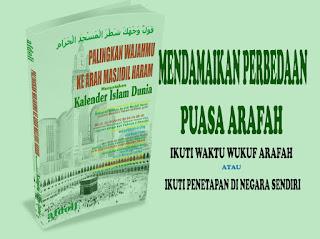Mendamaikan Perbedaan Puasa Arafah Antara Ikut waktu Mekkah atau Negara Sendiri