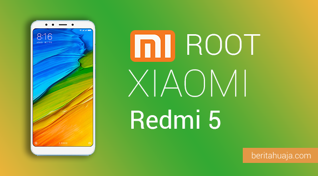 How To Root Xiaomi Redmi 5 And Install TWRP Recovery