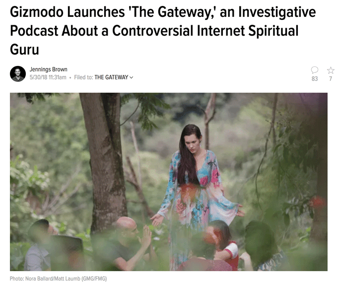 Gizmodo Launches The Gateway, an Investigative Podcast About a Controversial Internet Spiritual Guru
