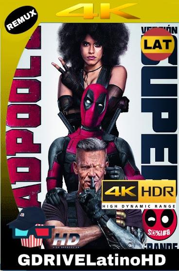 Deadpool 2 Super Duper Cut (2018) BDREMUX 2160P 4K HDR Latino MKV