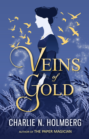 GIVEAWAY: Veins of Gold by Charlie N. Holmberg at Heidi Reads... (ends 8/15/18)