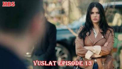 vuslat episode 13